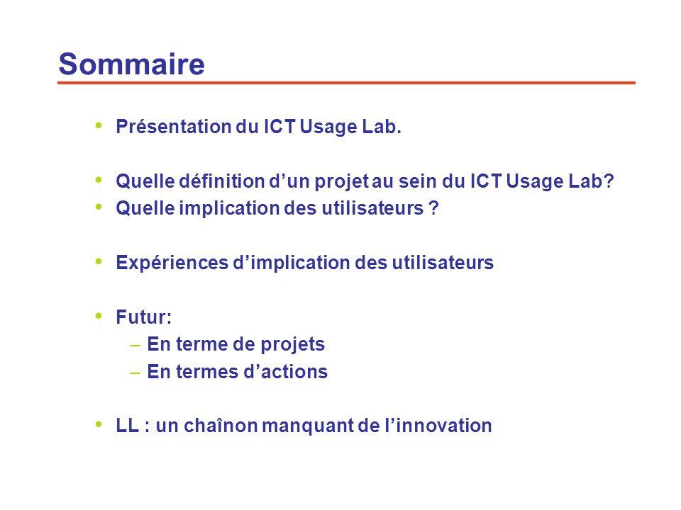 Sommaire Présentation du ICT Usage Lab.