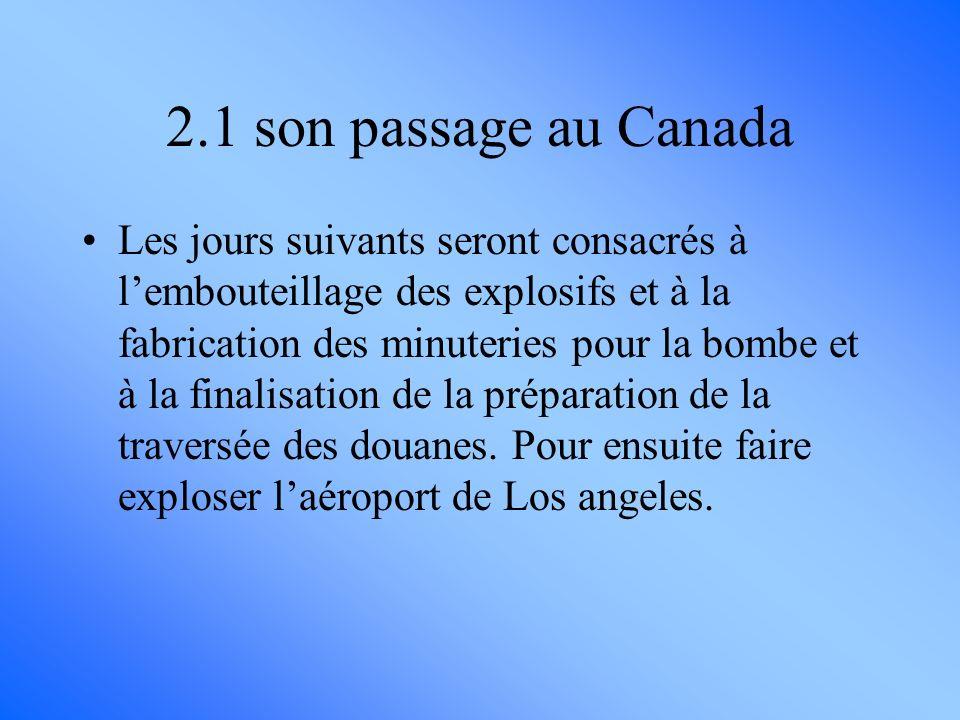 2.1 son passage au Canada
