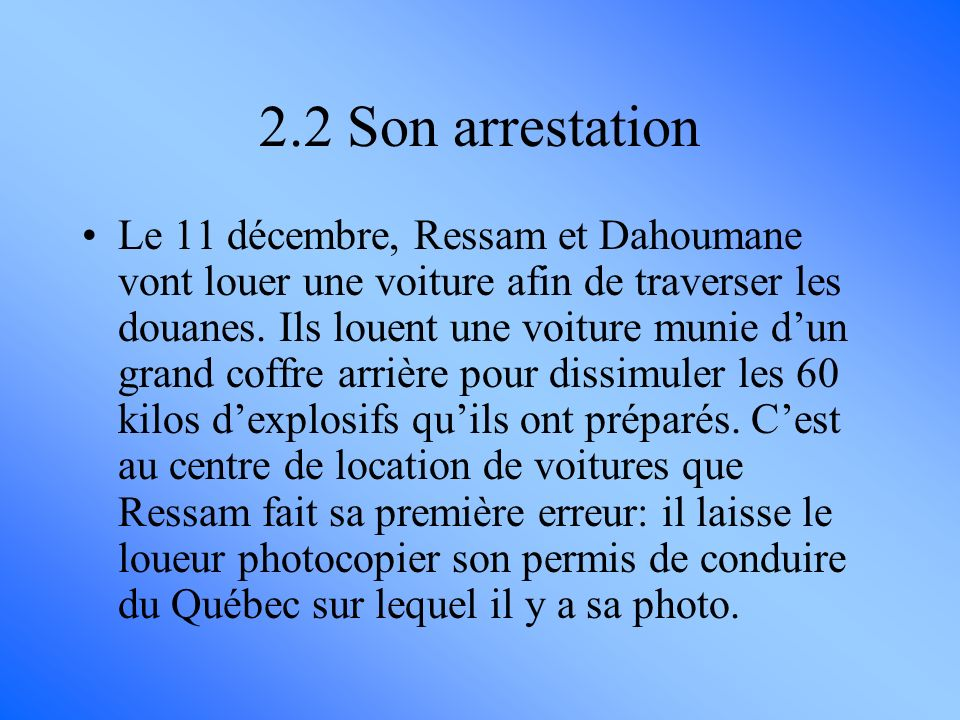 2.2 Son arrestation