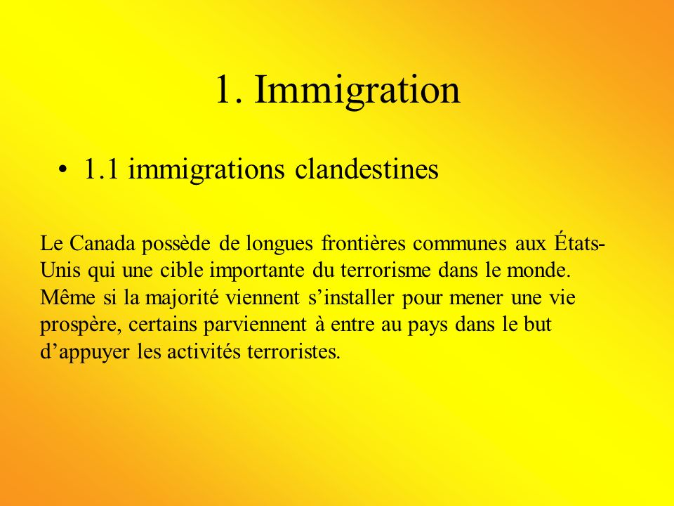 1. Immigration 1.1 immigrations clandestines