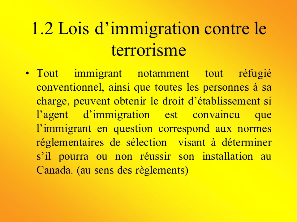 1.2 Lois d'immigration contre le terrorisme