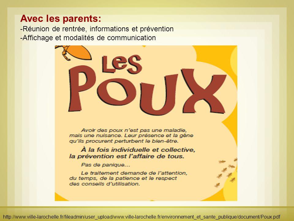 Avec les parents: -Réunion de rentrée, informations et prévention