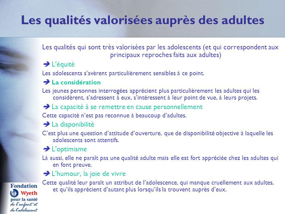 Les qualités valorisées auprès des adultes