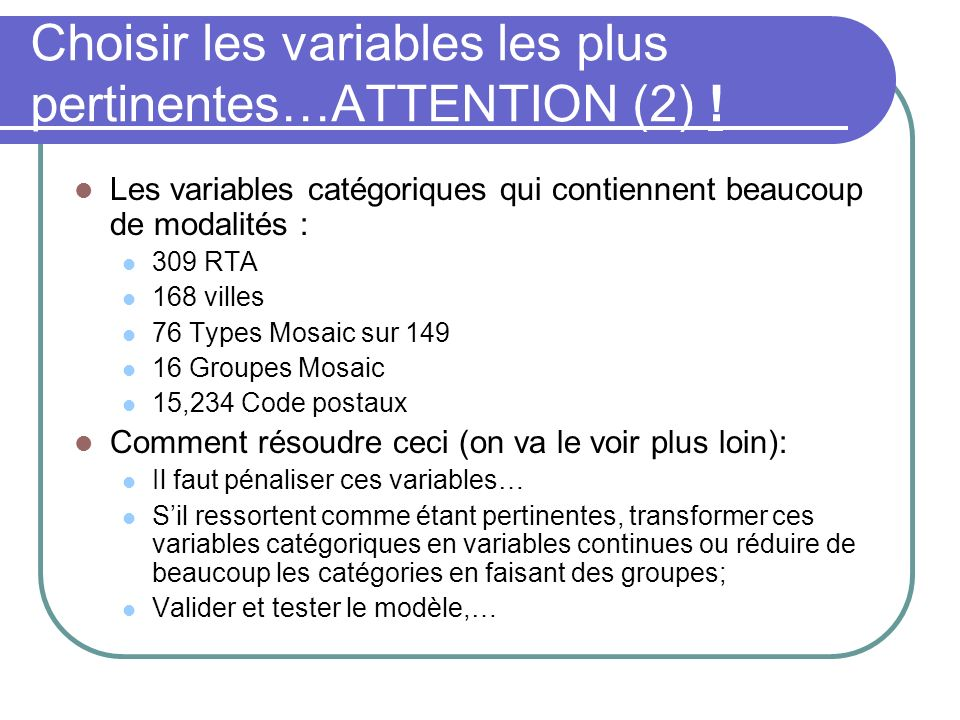 Choisir les variables les plus pertinentes…ATTENTION (2) !