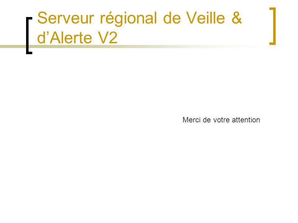 Serveur régional de Veille & d'Alerte V2