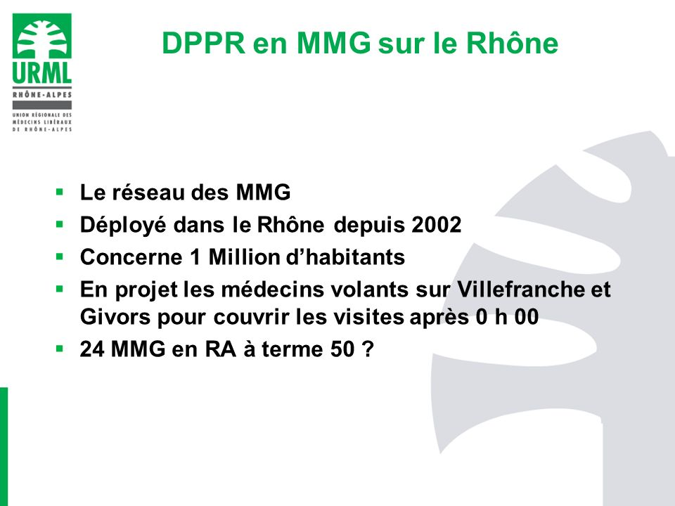 DPPR en MMG sur le Rhône Le réseau des MMG