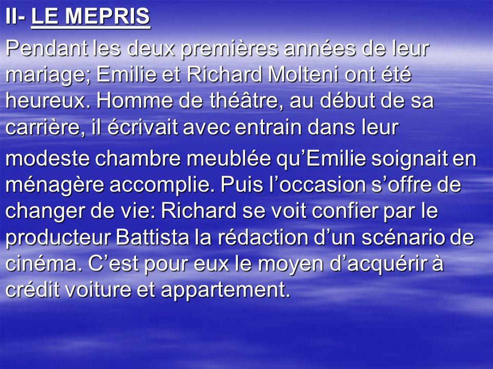 II- LE MEPRIS