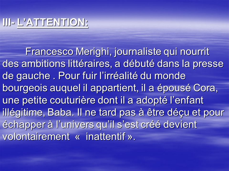 III- L'ATTENTION: