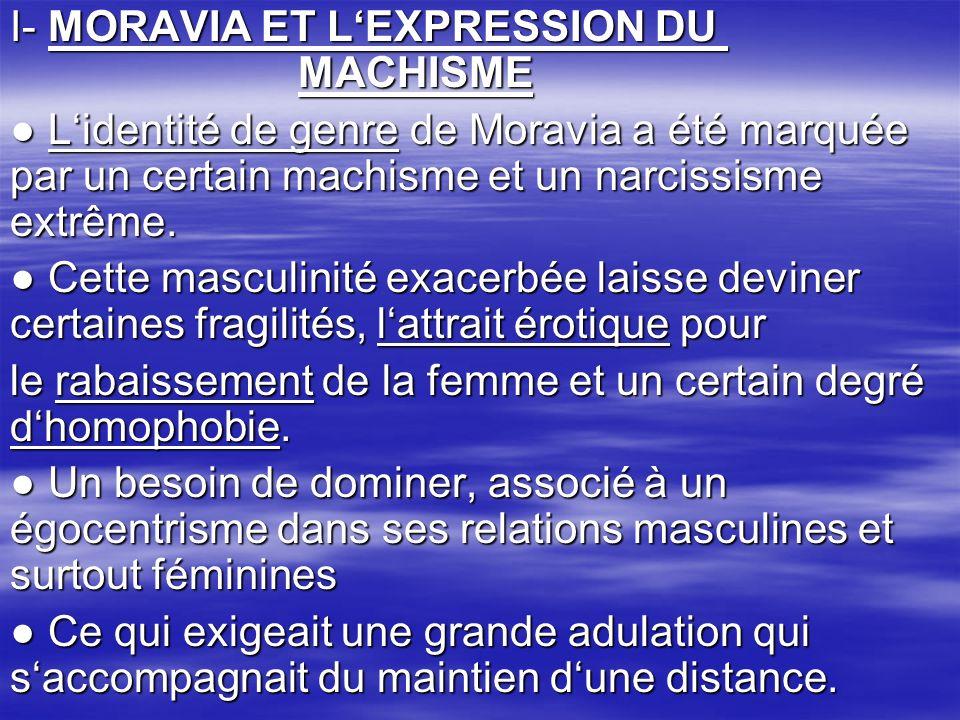 I- MORAVIA ET L'EXPRESSION DU MACHISME