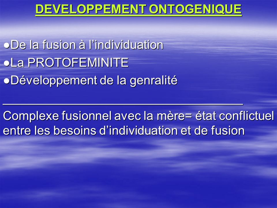 DEVELOPPEMENT ONTOGENIQUE