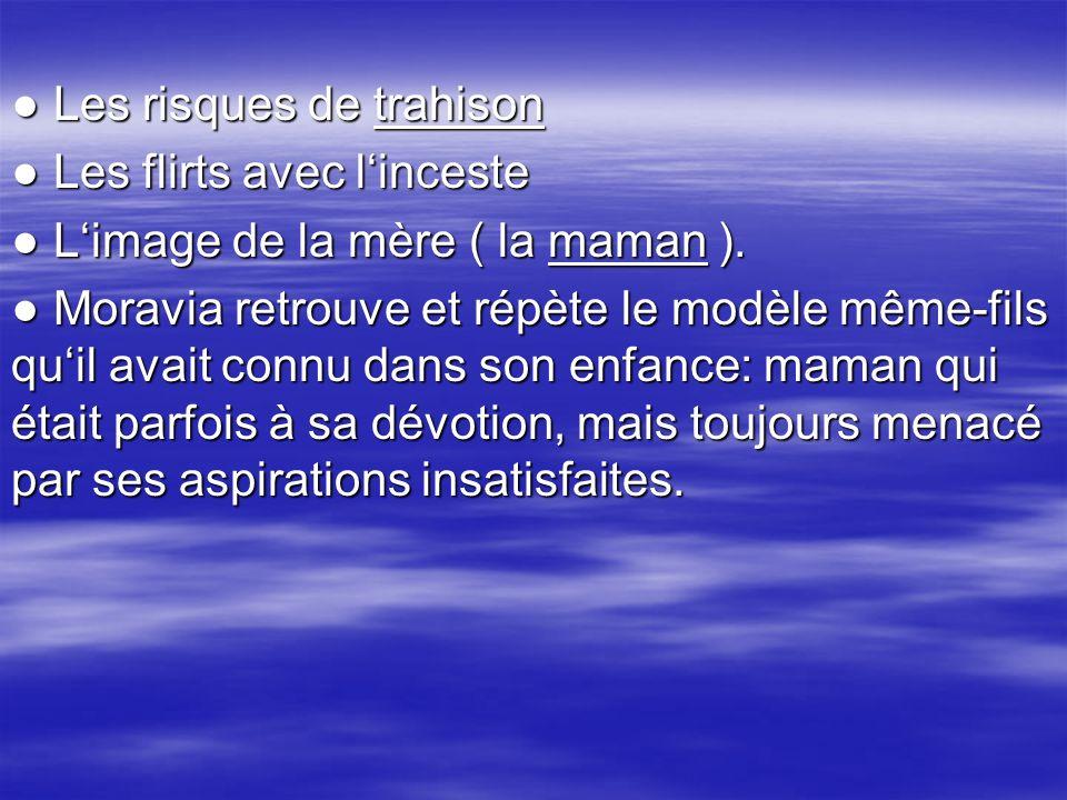 ● Les risques de trahison