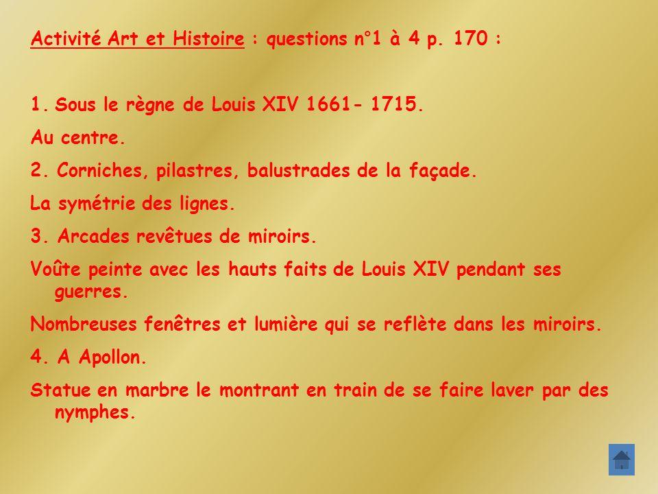 Activité Art et Histoire : questions n°1 à 4 p. 170 :