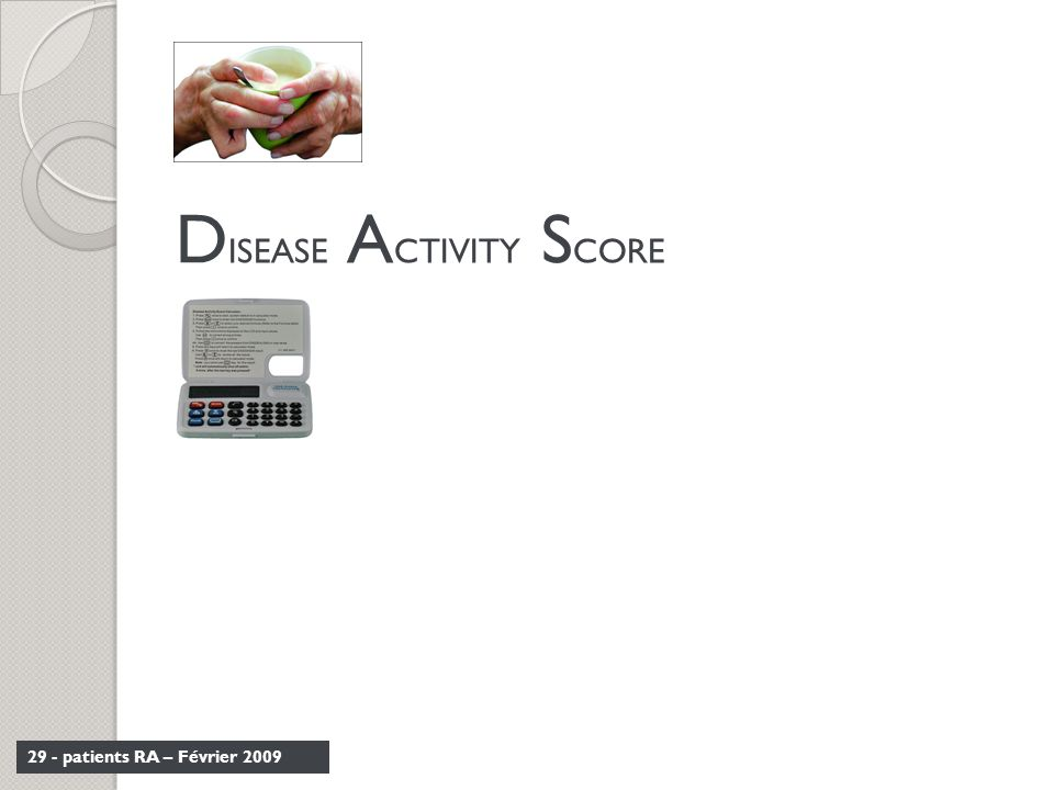 DISEASE ACTIVITY SCORE