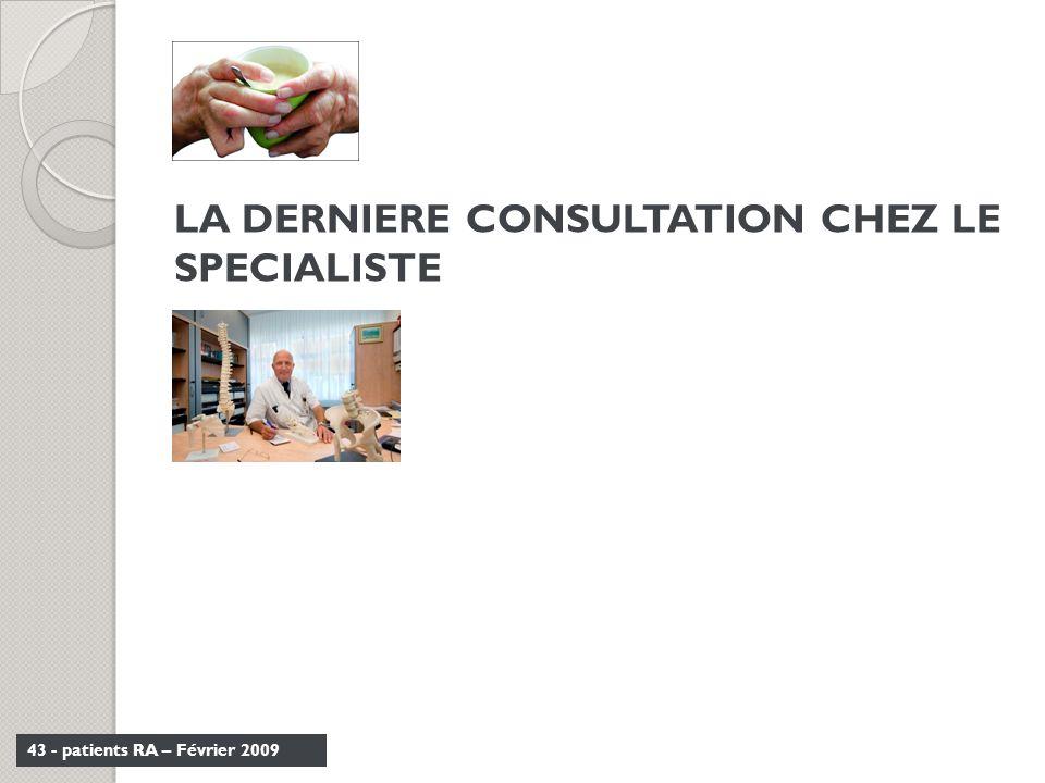 LA DERNIERE CONSULTATION CHEZ LE