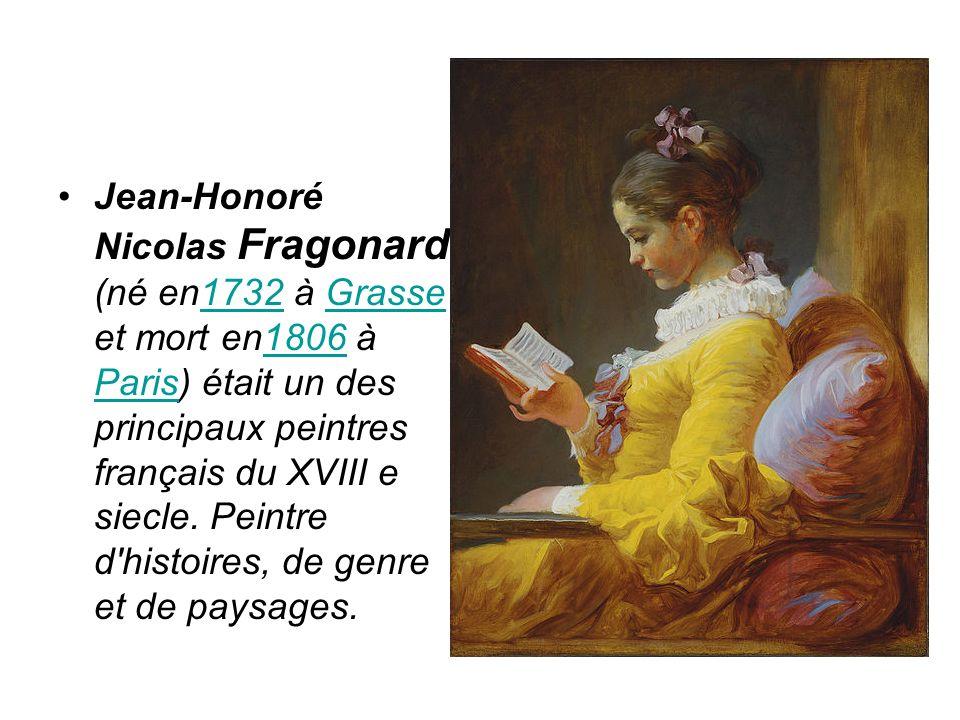 Jean-Honoré Nicolas Fragonard (né en1732 à Grasse et mort en1806 à Paris) était un des principaux peintres français du XVIII e siecle.