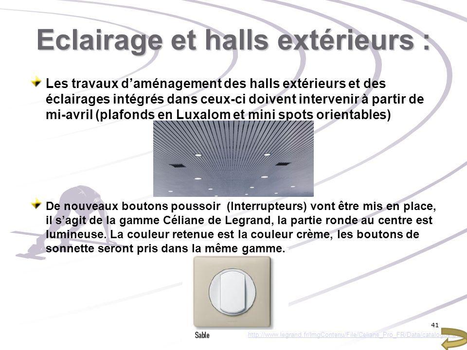 Eclairage et halls extérieurs :