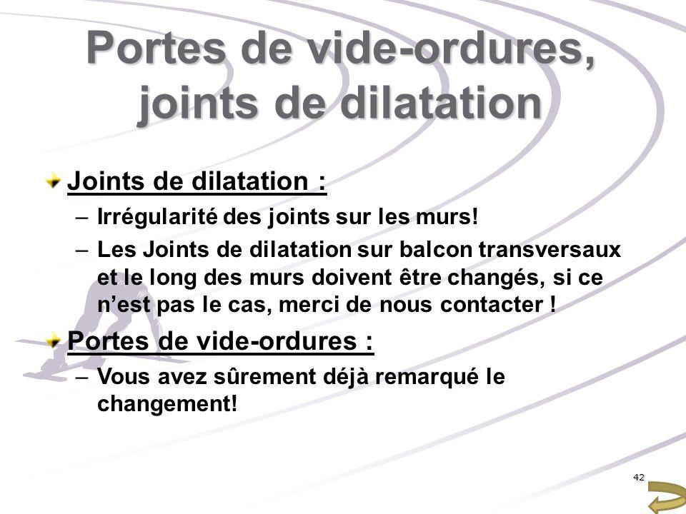 Portes de vide-ordures, joints de dilatation