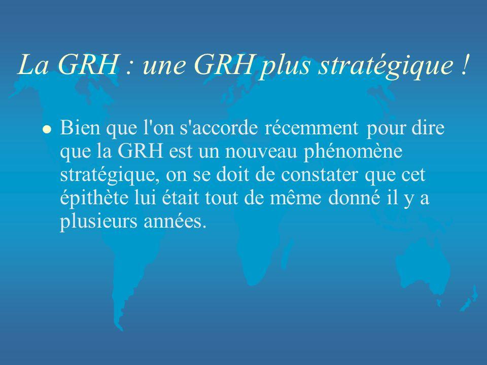 La GRH : une GRH plus stratégique !