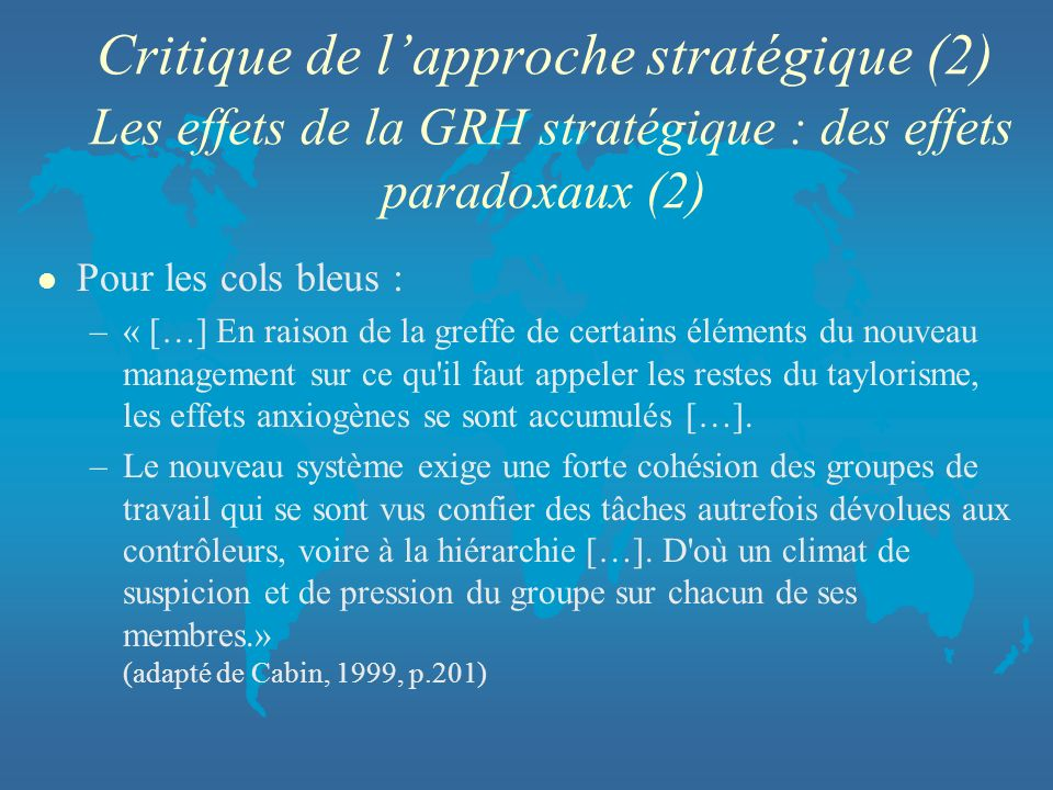 Critique de l'approche stratégique (2) Les effets de la GRH stratégique : des effets paradoxaux (2)