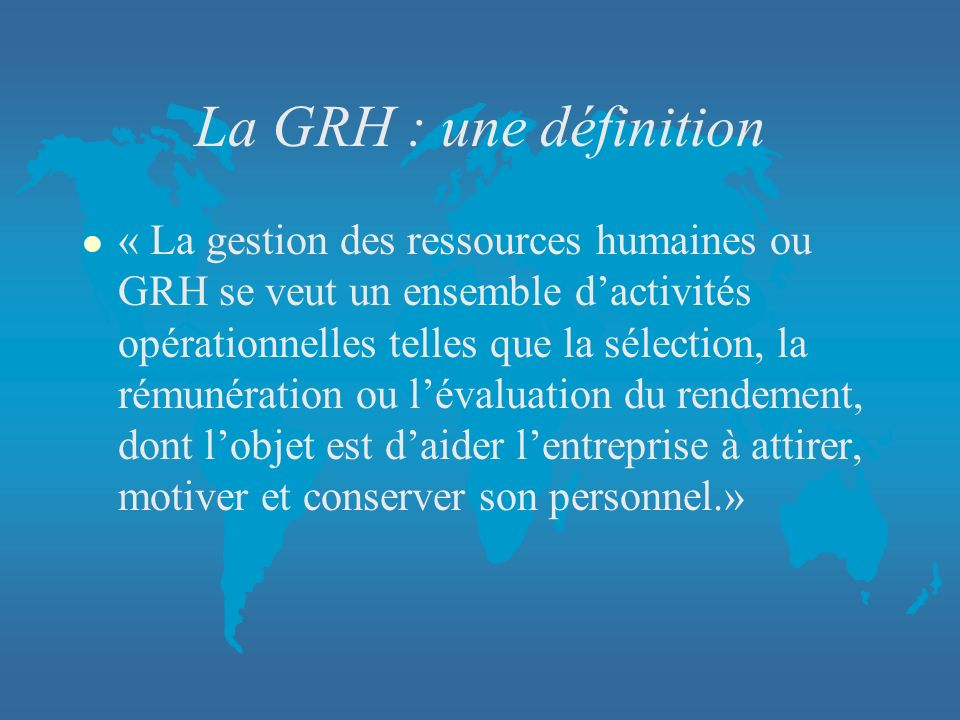 La GRH : une définition