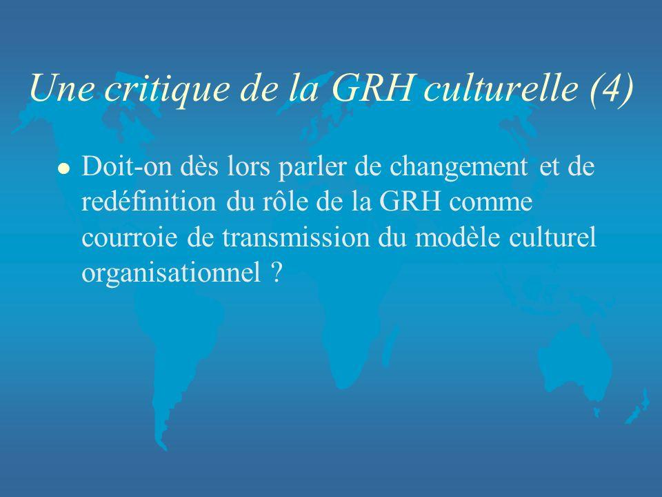 Une critique de la GRH culturelle (4)