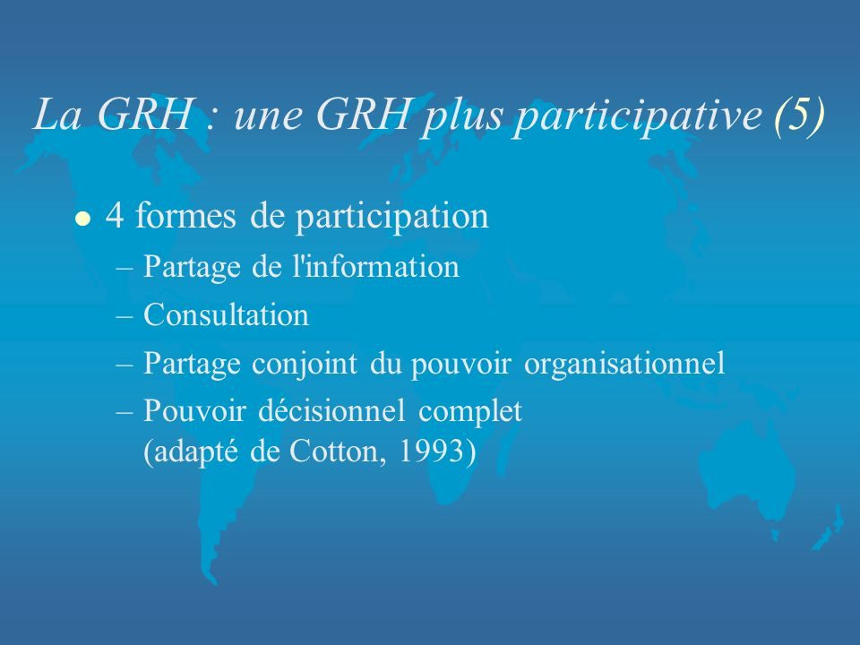 La GRH : une GRH plus participative (5)