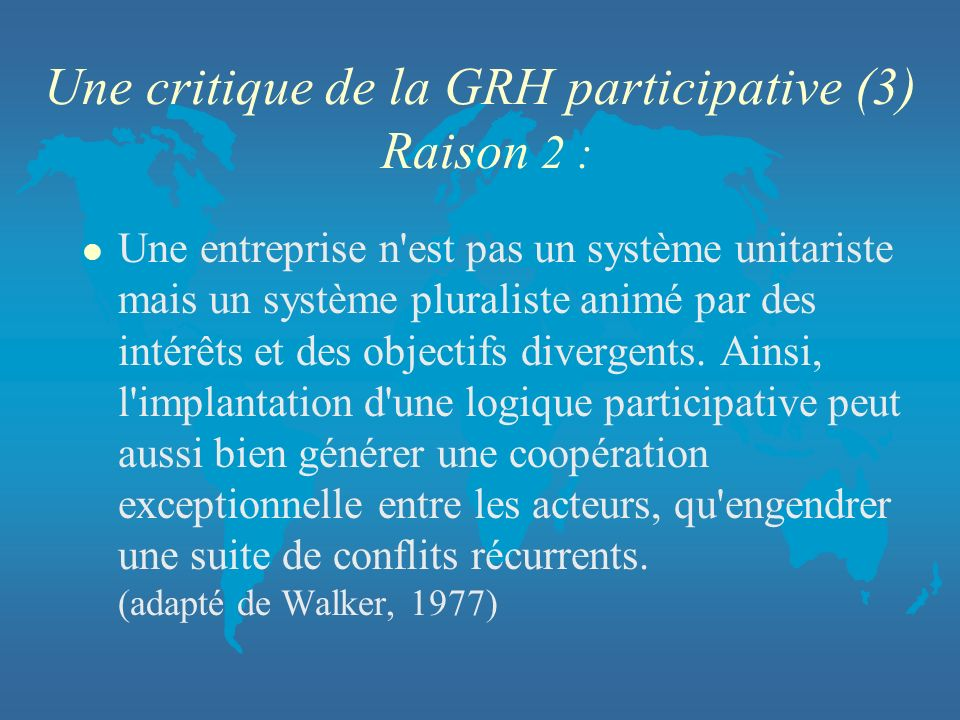 Une critique de la GRH participative (3) Raison 2 :