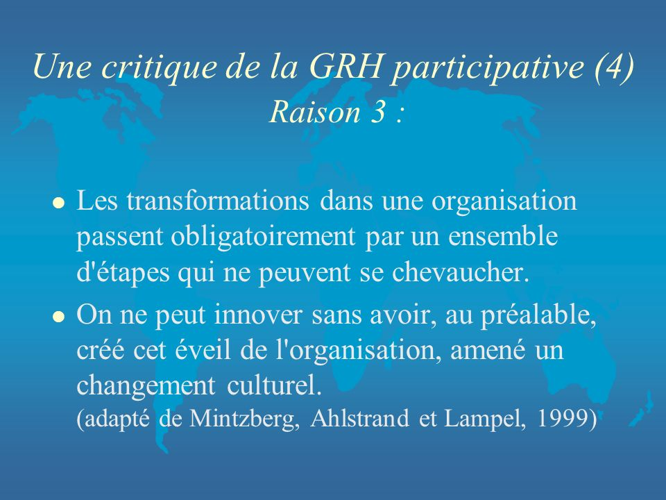 Une critique de la GRH participative (4) Raison 3 :