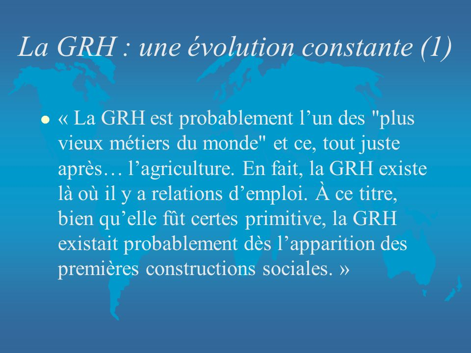 La GRH : une évolution constante (1)