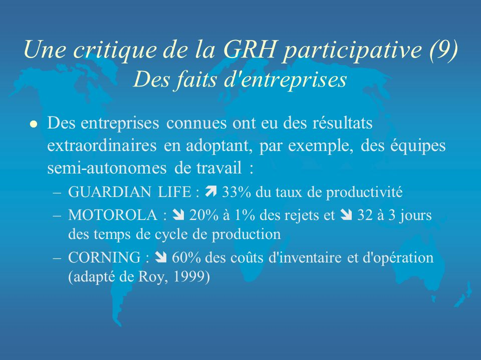 Une critique de la GRH participative (9) Des faits d entreprises