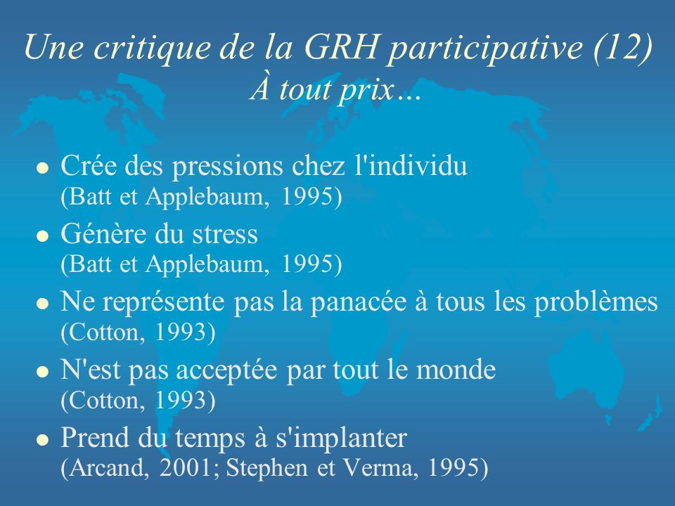 Une critique de la GRH participative (12) À tout prix…