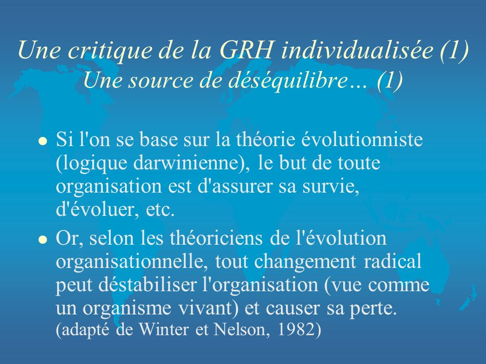 Une critique de la GRH individualisée (1) Une source de déséquilibre… (1)