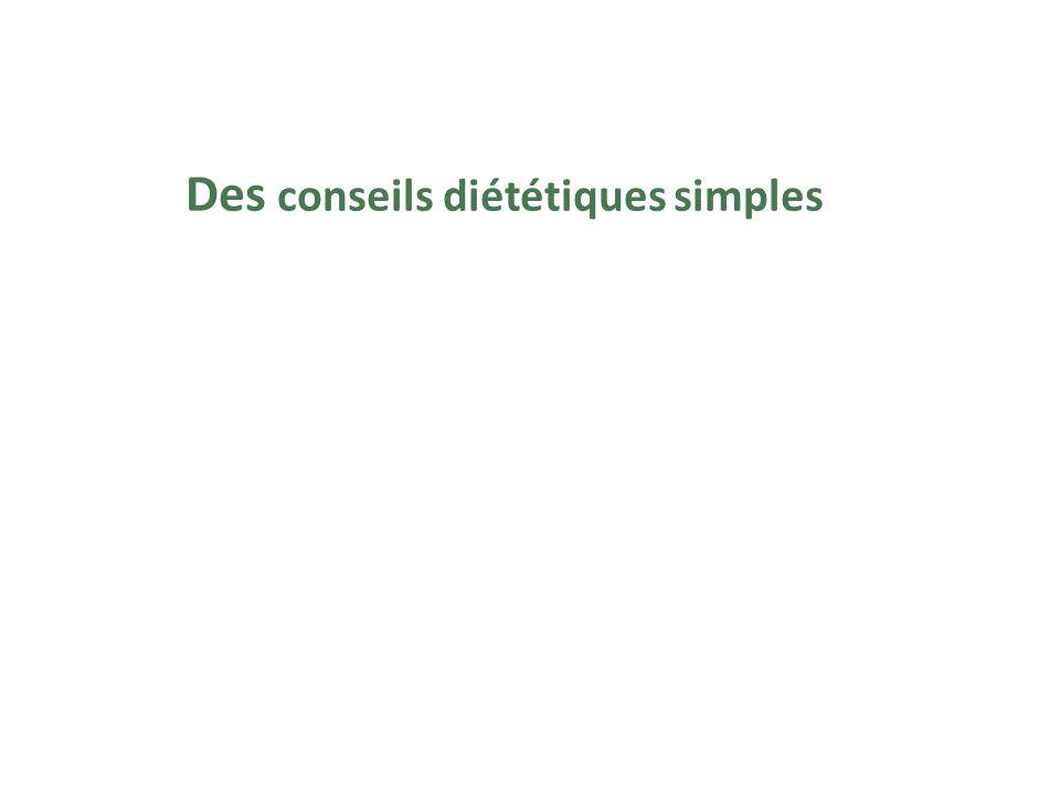 Des conseils diététiques simples