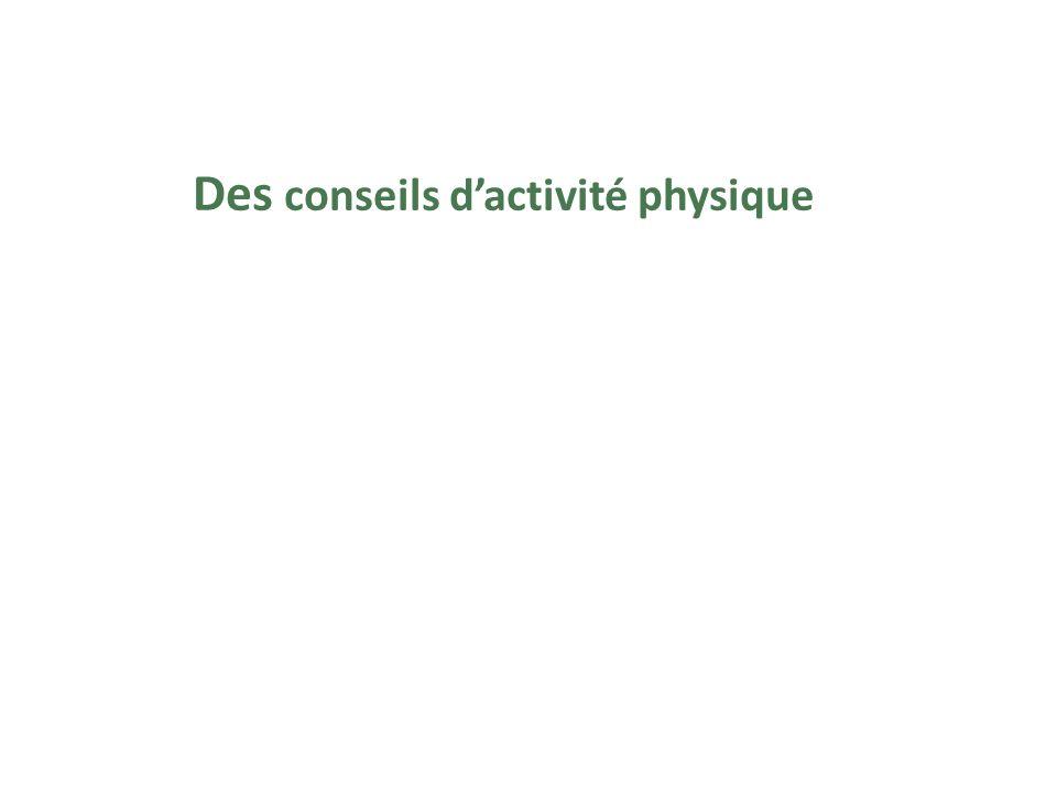 Des conseils d'activité physique
