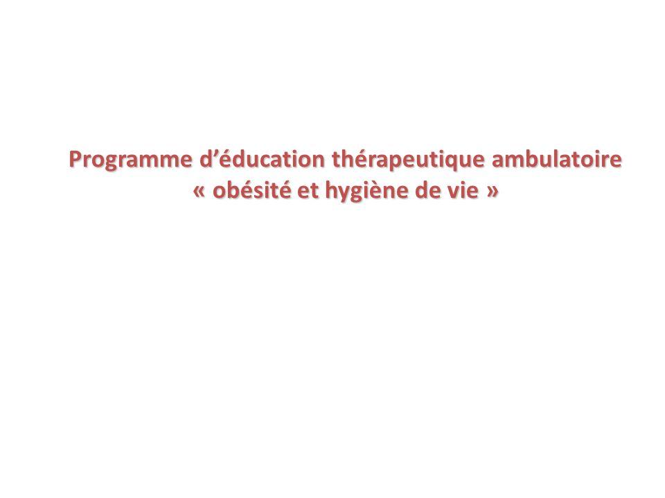 Programme d'éducation thérapeutique ambulatoire « obésité et hygiène de vie »