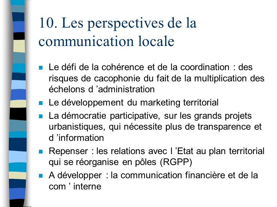 10. Les perspectives de la communication locale