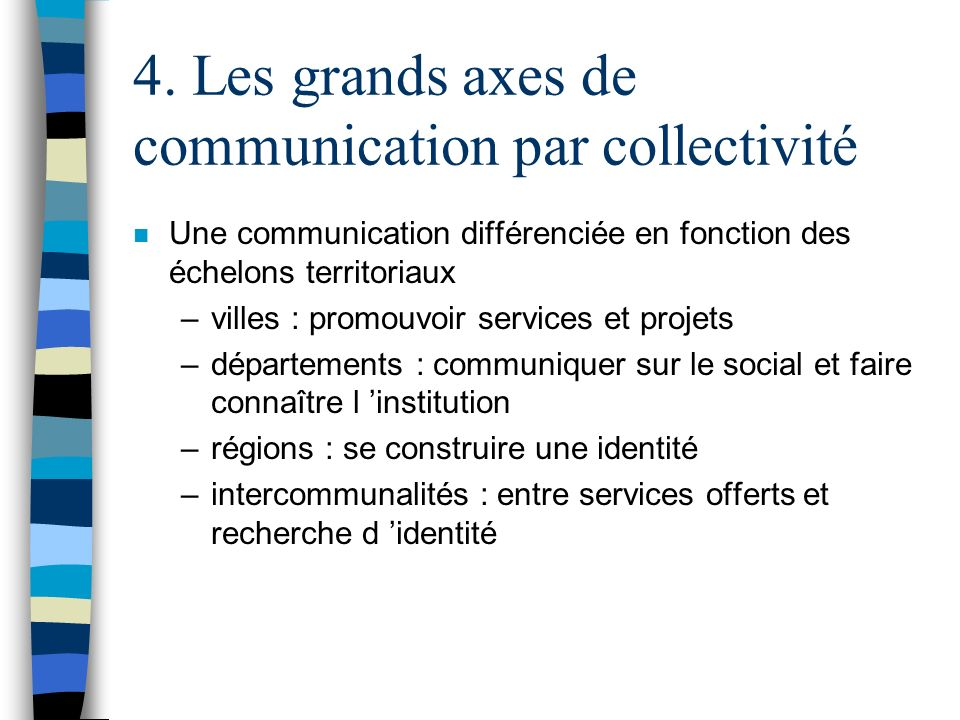 4. Les grands axes de communication par collectivité