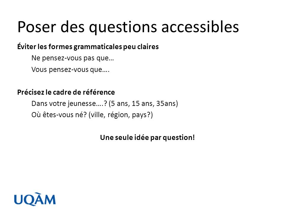Poser des questions accessibles