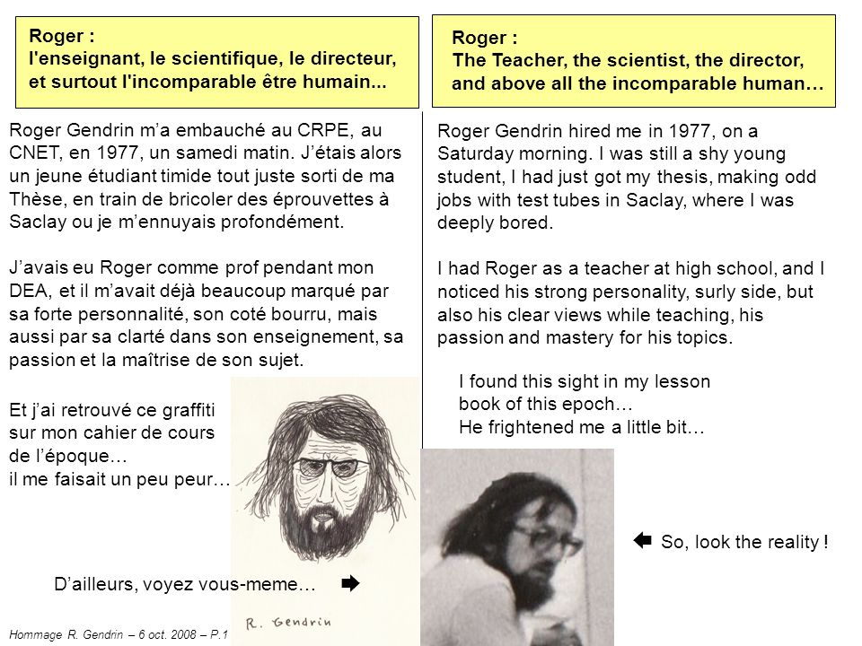 ➨ Roger : Roger : l enseignant, le scientifique, le directeur,
