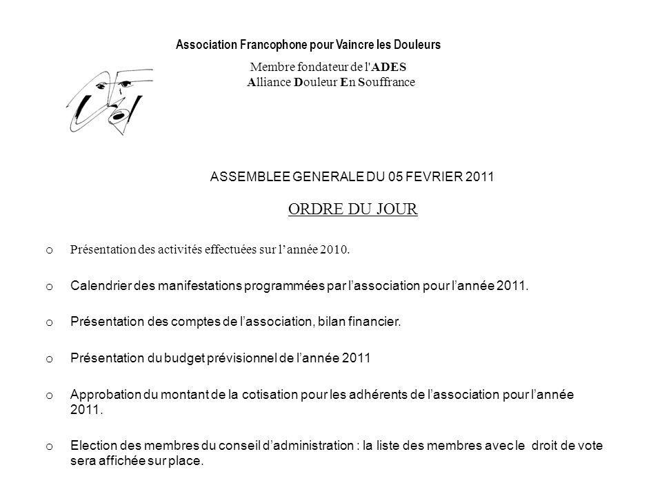 ASSEMBLEE GENERALE DU 05 FEVRIER 2011 ORDRE DU JOUR