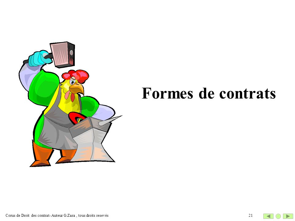 Formes de contrats Corus de Droit des contrat- Auteur G.Zara , tous droits resevés