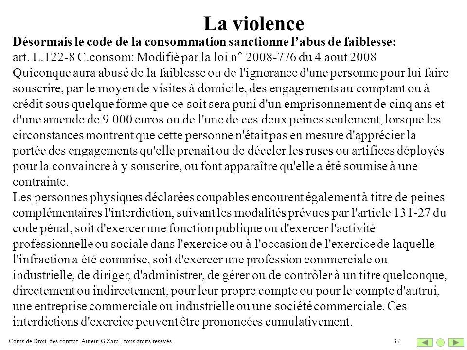 La violence Désormais le code de la consommation sanctionne l'abus de faiblesse: