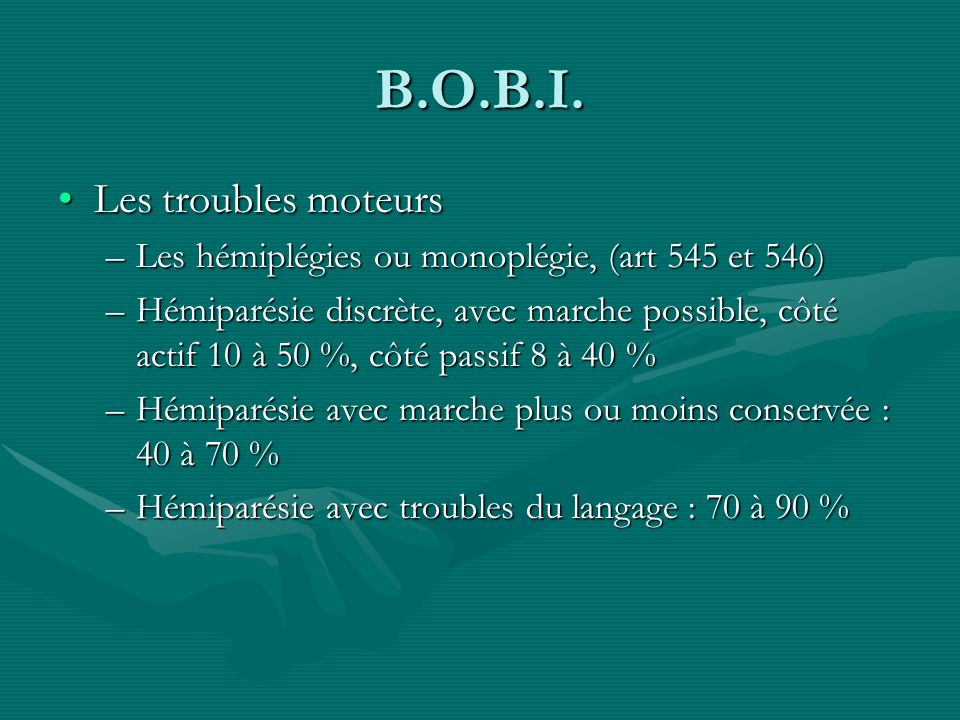 B.O.B.I. Les troubles moteurs