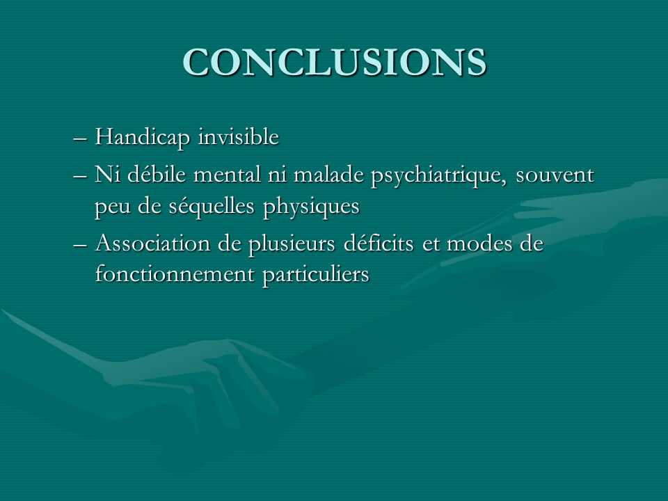 CONCLUSIONS Handicap invisible