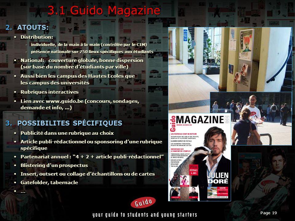3.1 Guido Magazine ATOUTS: POSSIBILITES SPÉCIFIQUES Distribution: