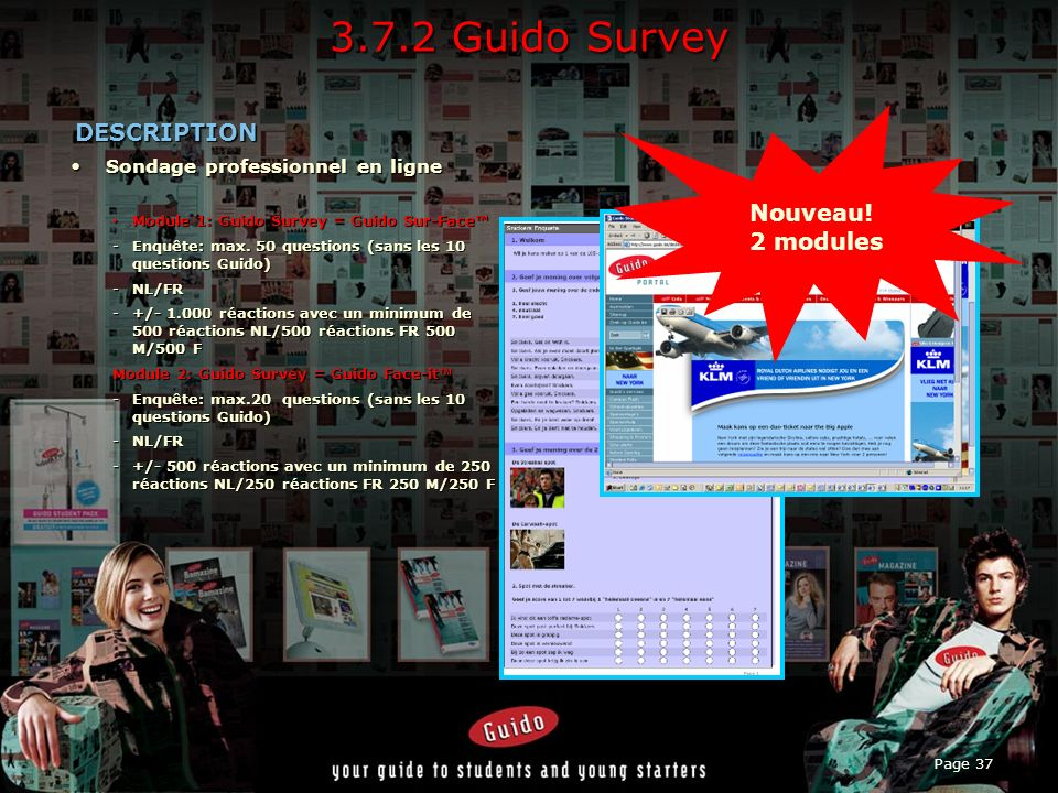 3.7.2 Guido Survey DESCRIPTION Nouveau! 2 modules