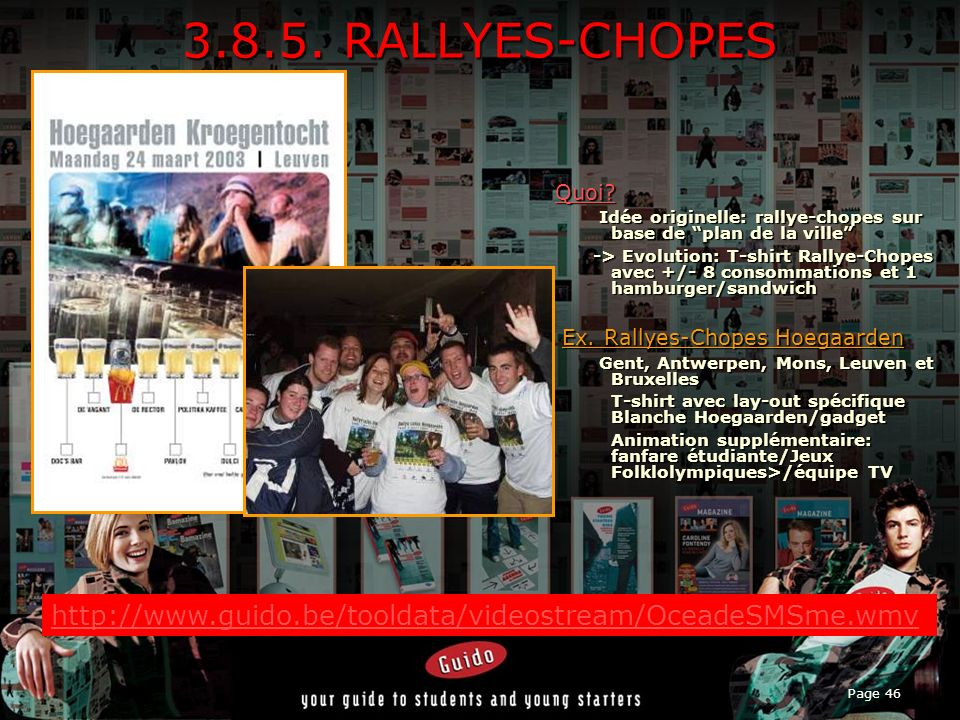 3.8.5. RALLYES-CHOPES Quoi Idée originelle: rallye-chopes sur base de plan de la ville