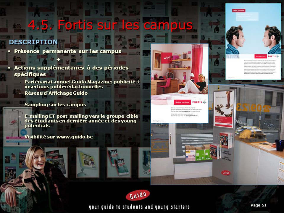 4.5. Fortis sur les campus DESCRIPTION