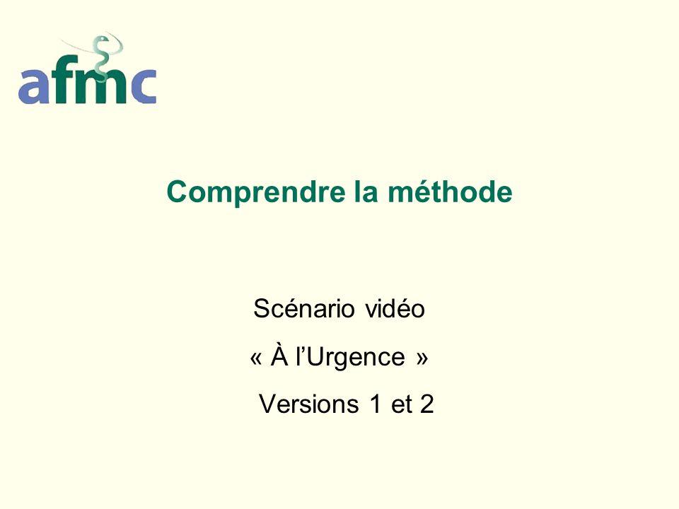 Scénario vidéo « À l'Urgence » Versions 1 et 2
