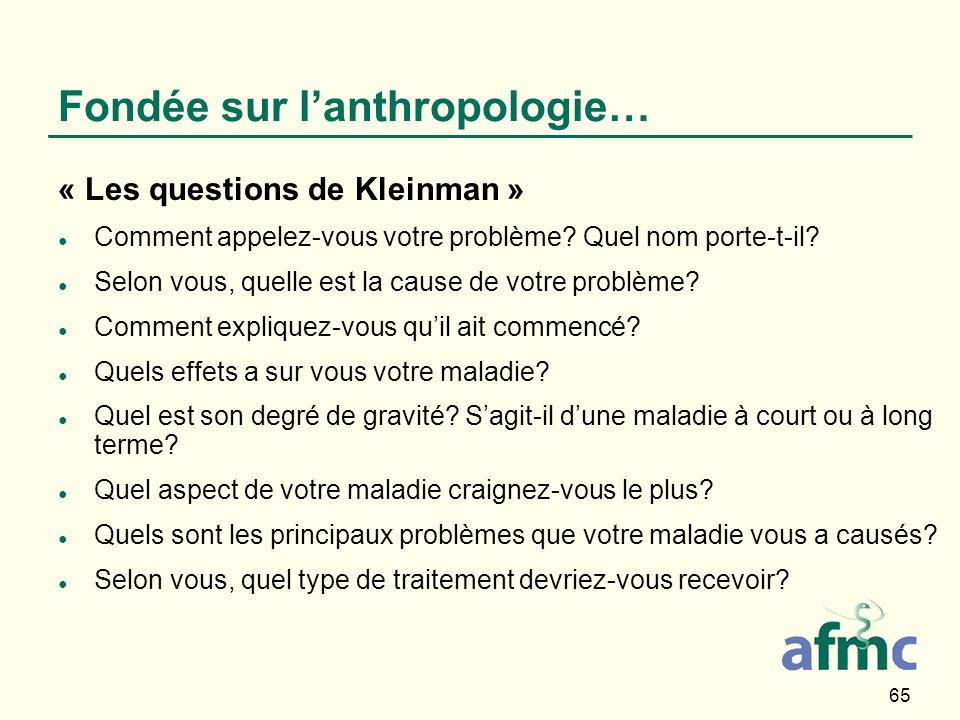 Fondée sur l'anthropologie…